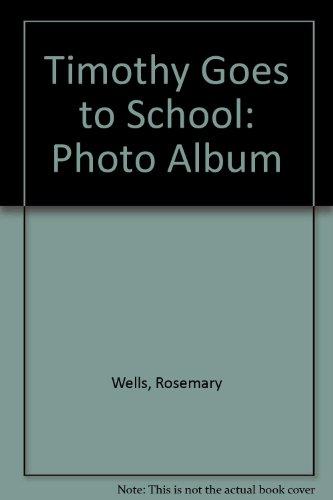 9780735311190: Timothy Goes to School Photo Album