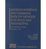 9780735400030: Bayesian Inference & Maximum Entropy Methods in Science & Engineering