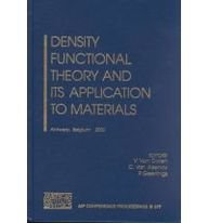 9780735400160: Density Functional Theory and its Application to Materials: Antwerp, Belgium, 8-10 June 2000 (AIP Conference Proceedings)