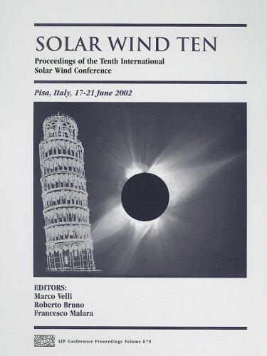 9780735401488: Solar Wind Ten: Proceedings of the Tenth International Solar Wind Conference (AIP Conference Proceedings / Astronomy and Astrophysics)