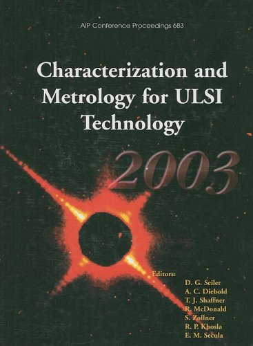 Characterization and Metrology for ULSI Technology: 2003: Alain C. Diebold,