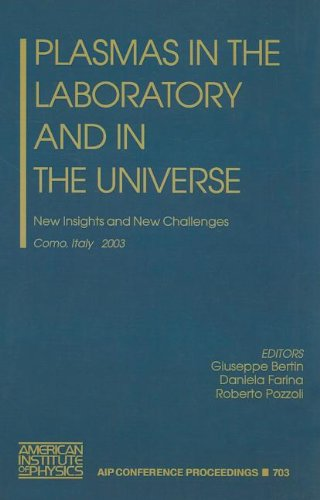 9780735401761: Plasmas in the Laboratory and in the Universe: New Insights and New Challenges (AIP Conference Proceedings)