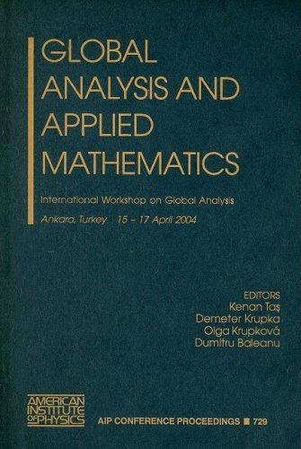 Global Analysis and Applied Mathematics: Tas: Krupka: Krupkova: Baleanu (Editors)
