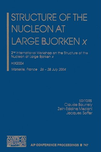 Structure Of The Nucleon at Large Bjorken X: 2nd International Workshop on the Structure of The.: ...