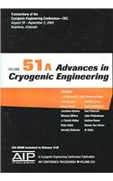 9780735403178: Advances in Cryogenic Engineering: Transactions of the Cryogenic Engineering Conference - CEC, Vol. 51 (AIP Conference Proceedings) (v. 51)