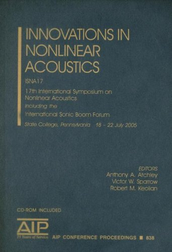 9780735403307: Innovation in Nonlinear Accoustics: ISNA 17: 17th International Symposium on Nonlinear Acoustics including the International Sonic Boom Forum (AIP Conference Proceedings)