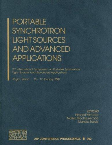 Portable Synchrotron Light Sources And Advanced Applications: 2Nd International Symposium On ...