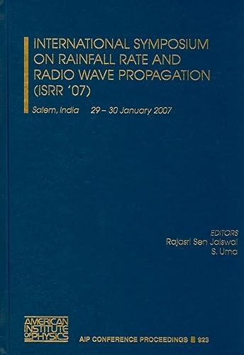 International Symposium on Rainfall Rate and Radio: Editor-Rajasri S. Jaiswal;