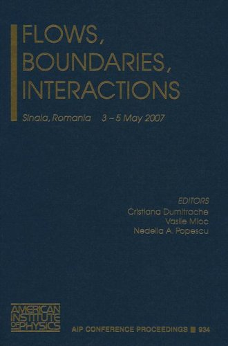 9780735404458: Flows, Boundaries, Interactions (AIP Conference Proceedings)