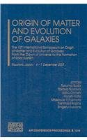 9780735405370: Origin of Matter and Evolution of Galaxies: The 10th International Symposium on Origin of Matter and Evolution of Galaxies: From the Dawn of Universe ... Proceedings / Astronomy and Astrophysics)