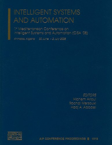 Intelligent Systems And Automation: 1St Mediterranean Conference On Intelligent Systems And ...