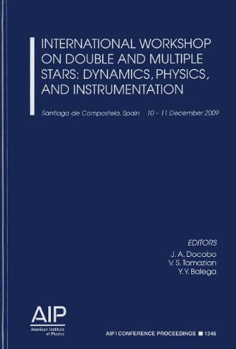 9780735409026: International Workshop on Double and Multiple Stars: Dynamics, Physics, and Instrumentation (AIP Conference Proceedings / Astronomy and Astrophysics)