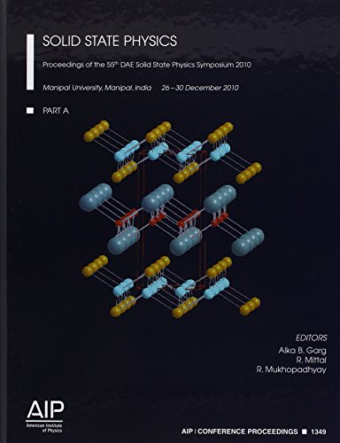 Solid State Physics, Proceedings of the 55th DAE Solid State Physics Symposium 2010: Part A, Part B...