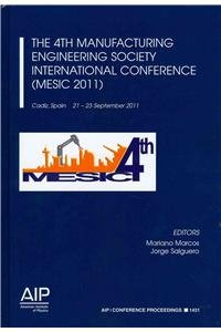 9780735410176: The 4th Manufacturing Engineering Society International Conference (MESIC 2011) (AIP Conference Proceedings / Materials Physics and Applications)