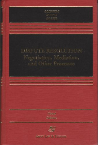9780735500198: Dispute Resolution: Negotiation, Mediation, and Other Processes (Casebook)