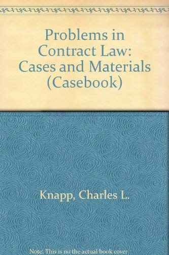 9780735500280: Problems in Contract Law: Cases and Materials (Casebook)
