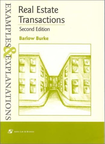 9780735500549: Real Estate Transactions: Examples and Explanations (Examples & Explanations Series)