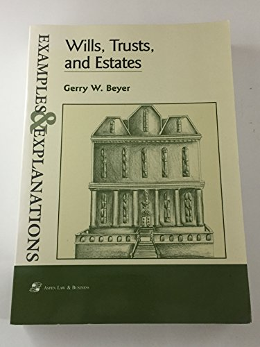 9780735500617: Wills, Trusts, and Estates: Examples and Explanations (Examples & Explanations Series)