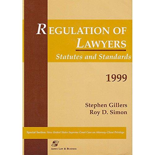 9780735500709: Regulation of Lawyers : Statutes & Standards