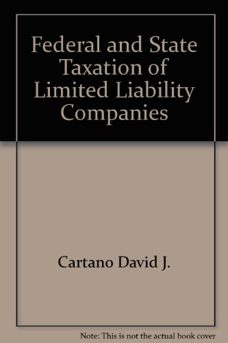 9780735502208: Federal and state taxation of limited liability companies