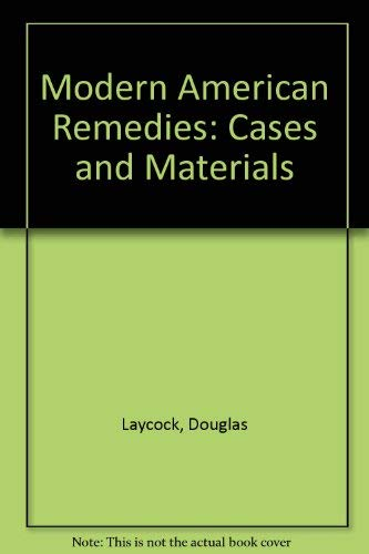9780735502543: Modern American Remedies: Cases and Materials