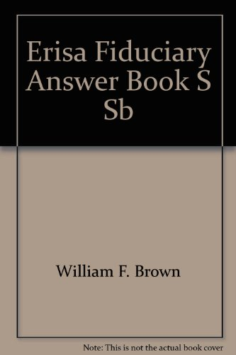 9780735502611: ERISA Fiduciary Answer Book: Forms & Worksheets (The Panel answer book series)