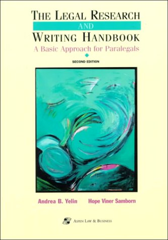 9780735502963: The Legal Research and Writing Handbook: A Basic Approach for Paralegals