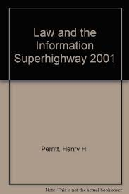 9780735503144: Law and the information superhighway (Business practice library)