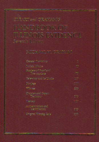 9780735503519: Cleary & Graham's Handbook of Illinois Evidence