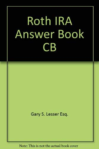9780735504080: Roth IRA Answer Book