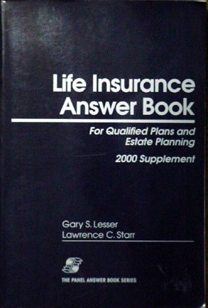 Life Insurance Answer Book 2000 Supplement: n/a
