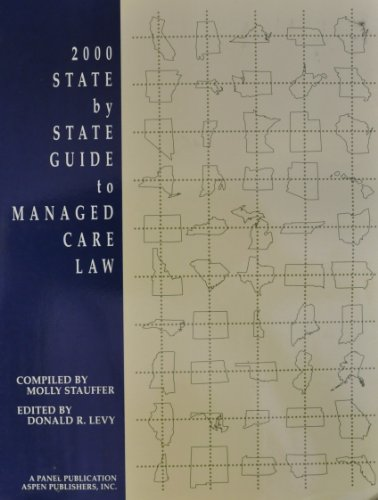 State by State Guide to Managed Care: Levy, Donald R.