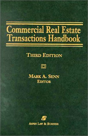 9780735505735: Commercial Real Estate Transactions Handbook, 3rd Edition