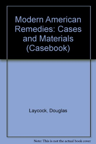 9780735506282: Modern American Remedies: Cases and Materials (Casebook)