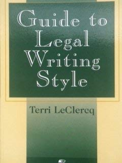 9780735506312: Guide to Legal Writing Style
