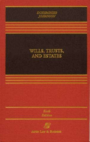 9780735506367: Wills, Trusts, and Estates, Sixth Edition (Casebook)