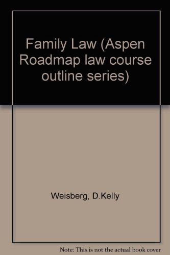 9780735506398: Family Law (Roadmap Law Course Outlines)