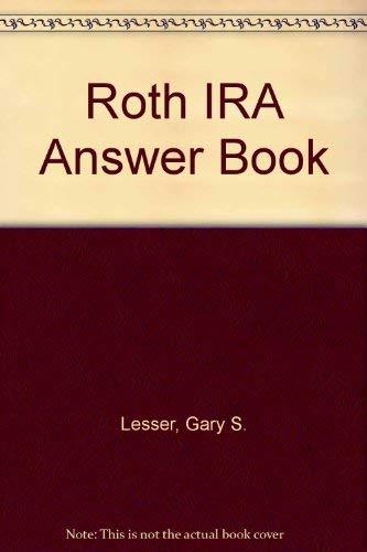 9780735506633: Roth IRA Answer Book