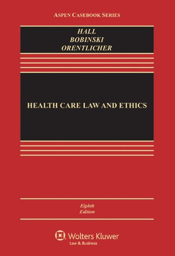 9780735507111: Health Care Law and Ethics, Eighth Edition (Aspen Casebooks)