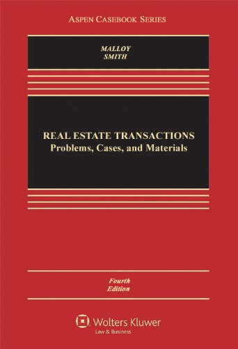 9780735507159: Real Estate Transactions: Problems, Cases, and Materials, Fourth Edition (Aspen Casebook Series)