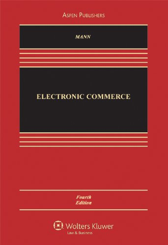 9780735507166: Electronic Commerce, 4th Edition (Aspen Casebook)