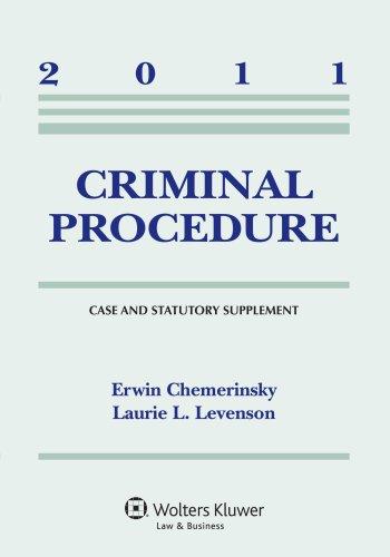 9780735507319: Criminal Procedure, 2011 Case & Statutory Supplement