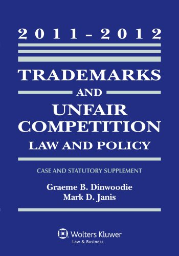 9780735507616: Trademarks and Unfair Competition Law 2011-2012 Statutory Supplement (Case and Statutory Supplement)