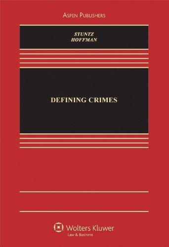 9780735507630: Defining Crimes (Aspen Casebook Series)