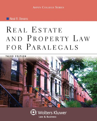 9780735507838: Real Estate & Property Law for Paralegals, Third Edition (Aspen College)