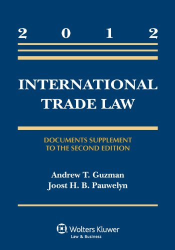 9780735508019: International Trade Law: Document Supplement to the Second Edition (Aspen Casebook)