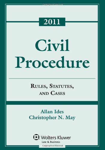 9780735508033: Civil Procedure: Rules Statutes & Cases, 2011 Statutory Supplement