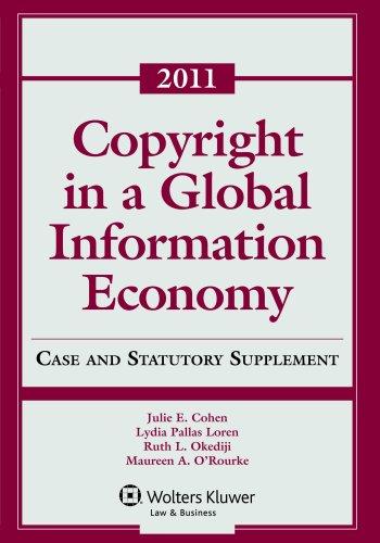 Copyright Global Information Economy 2011 Case &: Cohen, Julie E