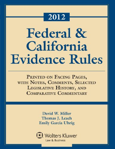 9780735508095: Federal & California Evidence Rules, 2012 Edition, Statutory Supplement
