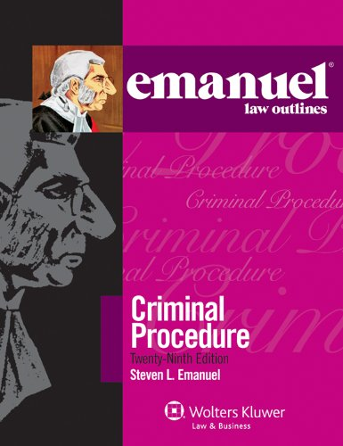 9780735508132: Emanuel Law Outline: Criminal Procedure (Emanuel Law Outlines)